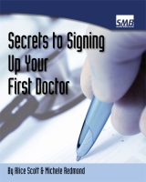 Secrets to Signing up Your First Doctor