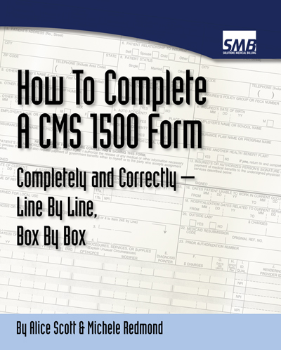 How to complete the CMS 1500 forms